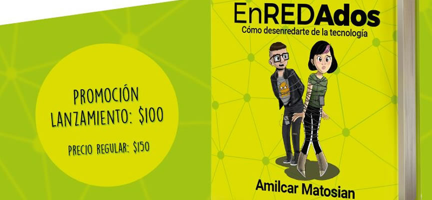 """""""EnREDAdos"""", el nuevo libro de Amilcar Matosian"""