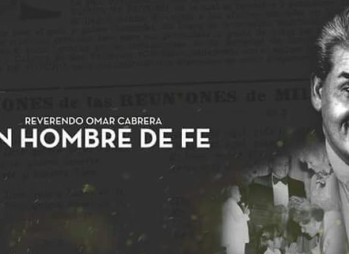 """""""Un hombre de fe"""", un documental sobre la vida del pastor Omar Cabrera"""